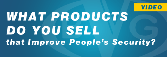 What-Products-do-you-Sell-that-Improve-Peoples'-Security
